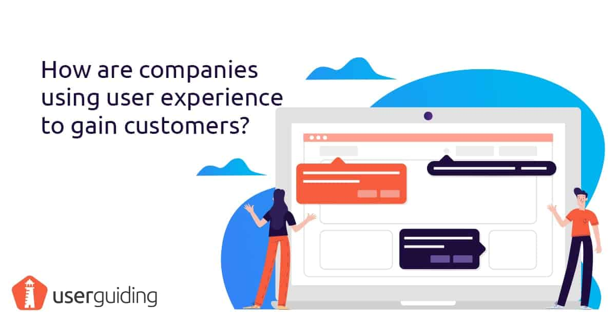 how to use user experience to gain customers