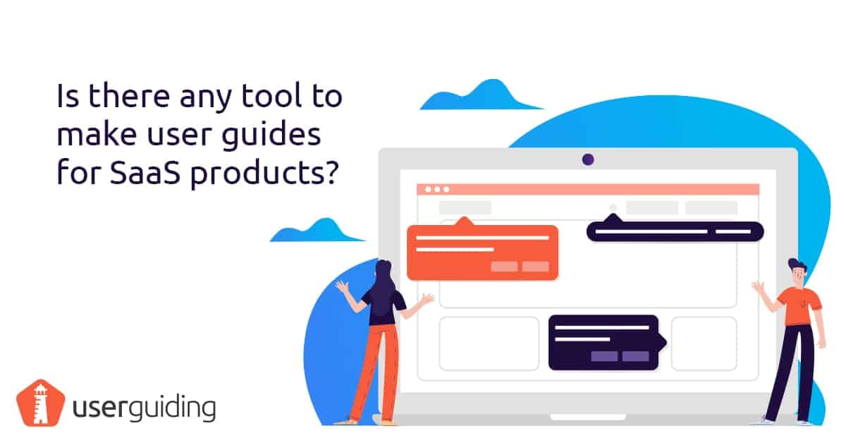 tools to make user guides for saas products
