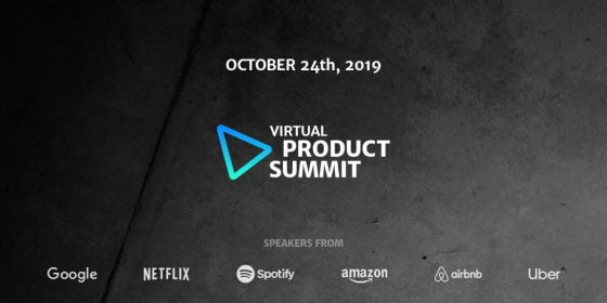 october virtual product summit 2020 speakers from google netflix spotify amazon airbnb uber