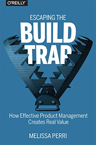 books for product management escaping the build trap