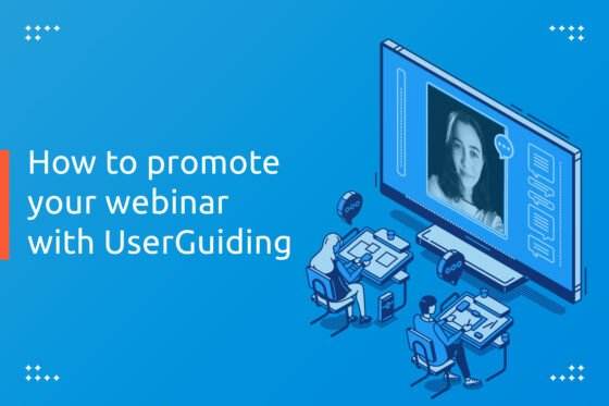 How to promote a webinar with UserGuiding