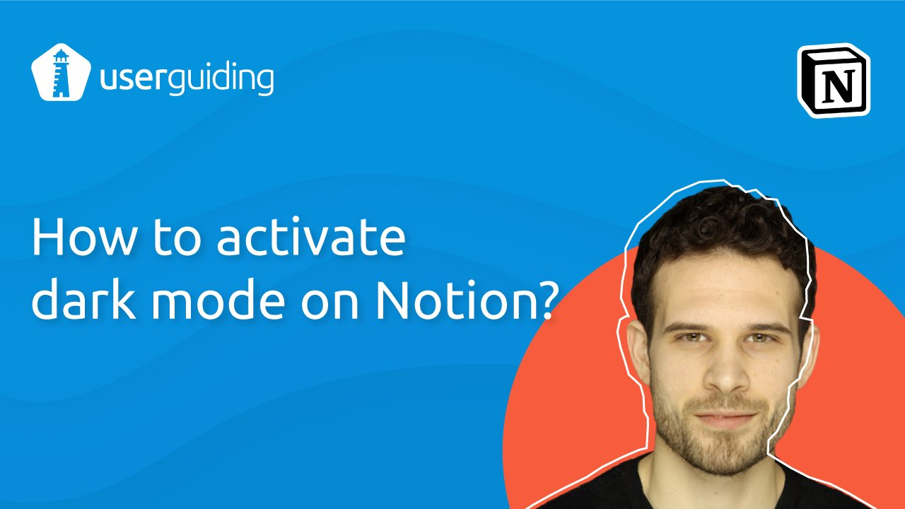 How to activate dark mode on Notion?