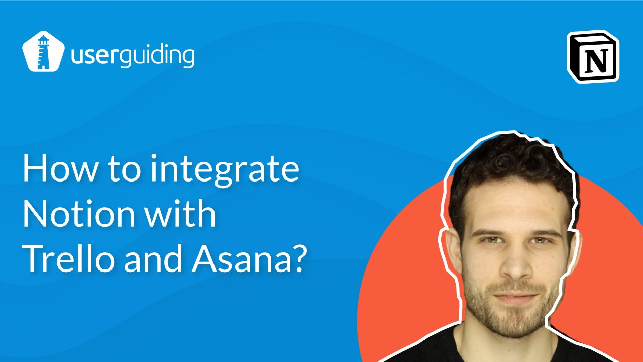How to Integrate Notion with Trello and Asana?