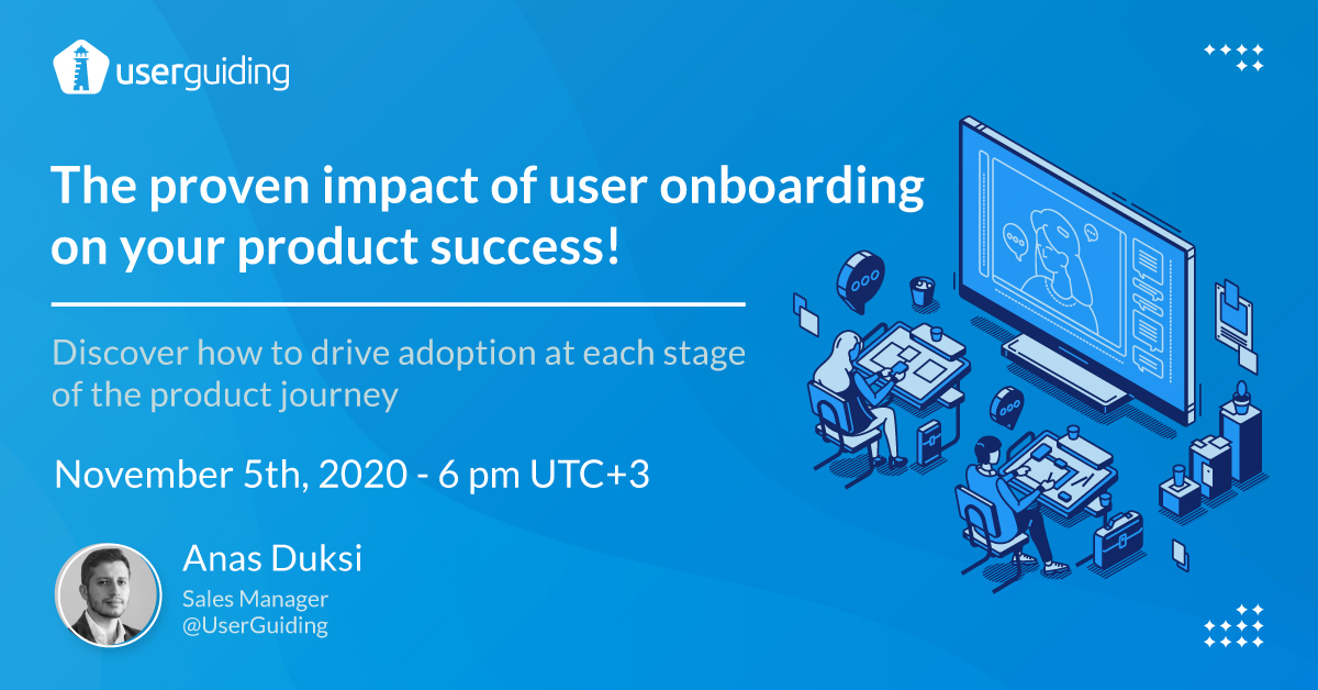 the proven impact of user onboarding on your product success webinar anas duksi userguiding