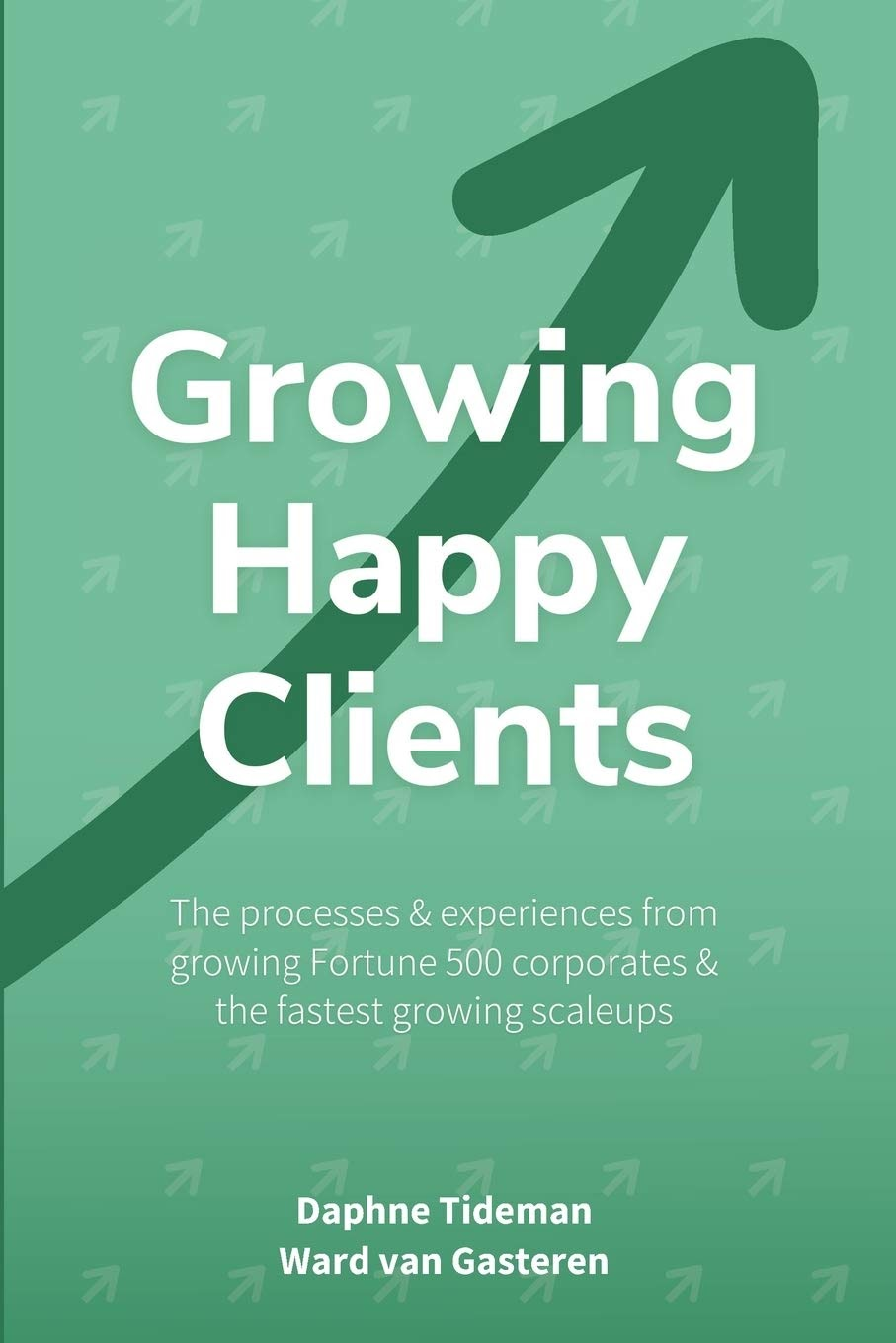 growth and growth hacking books growing happy clients