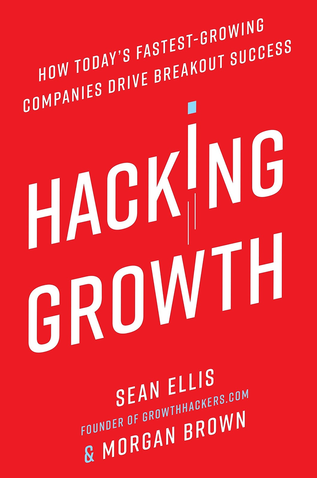 growth and growth hacking books hacking growth