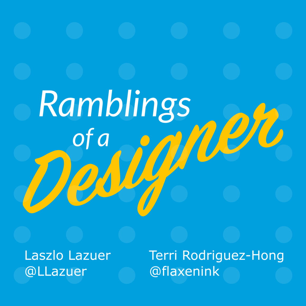 ux podcasts  ramblings of a designer