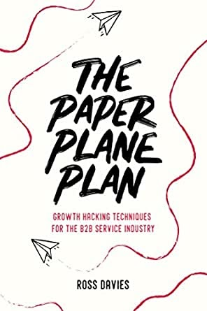 growth and growth hacking books the paper plane plan