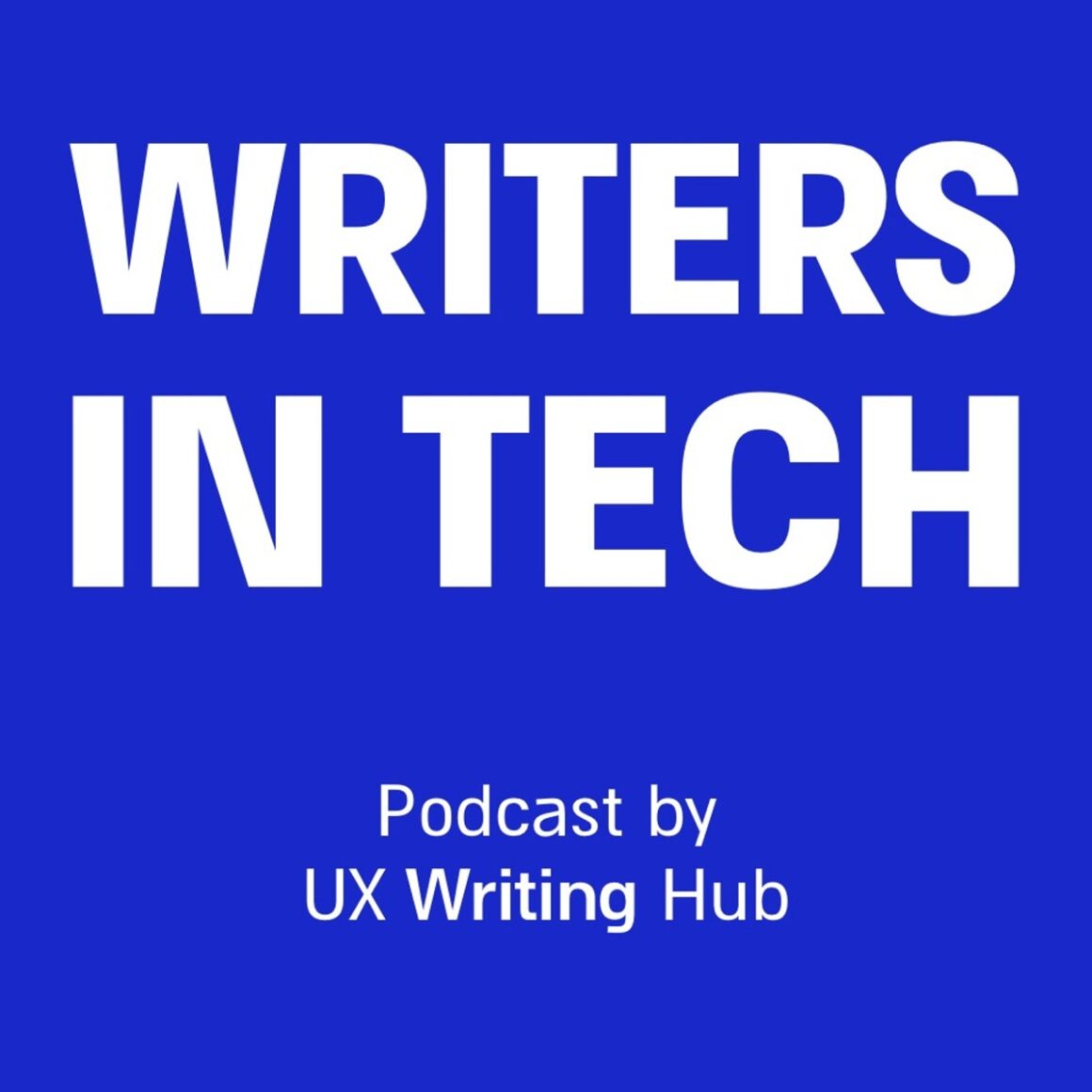 ux podcasts  writers in tech