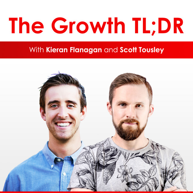 Growth Hacking Podcasts The growth TLDR