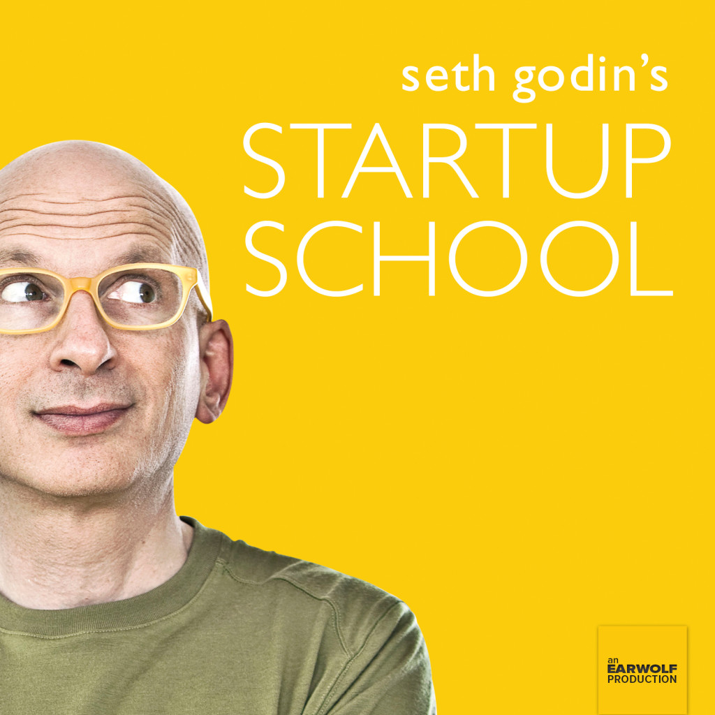 growth hacking podcasts seth godin's startup school