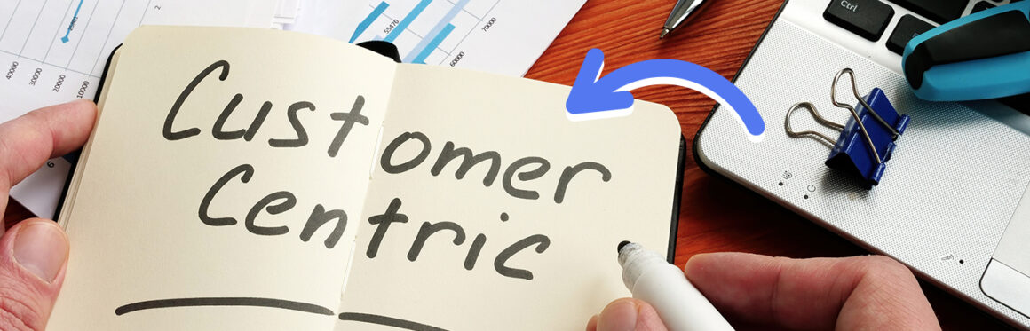 what is customer-centric strategy